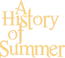 A History of Summer